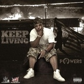 Keep Living by Powers
