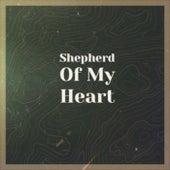 Shepherd Of My Heart de Various Artists