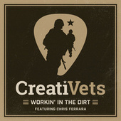 Workin' In The Dirt by CreatiVets