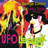 U F O Le Funk by George Clinton