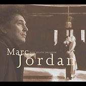 Make Believe Ballroom de Marc Jordan