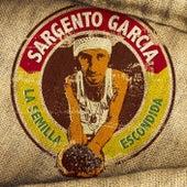 La Semilla Escondida de Sergent Garcia