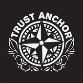 Trust Anchor by Trust Anchor