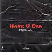 Have U Eva di D'Will The Voice