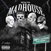 Enter Tha Asylum by Madhouse