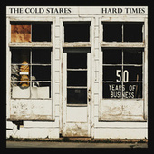Hard Times de The Cold Stares