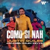 Como Si Nah (feat. KEVVO) de Justin Quiles