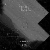Stress (Instrumental Version) by Ezel