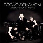 Der Schwere Duft Von Anarchie by ROCKO SCHAMONI