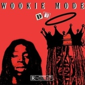 Wookie Mode by DT