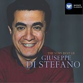 The Very Best of Giuseppe Di Stefano by Giuseppe Di Stefano