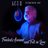 Fooled Around and Fell in Love de Act II