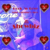 Rock 'n Love (Saint Valentine's Show) de Showbiz