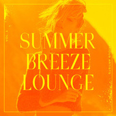 Summer Breeze Lounge, Vol. 1 von Various Artists