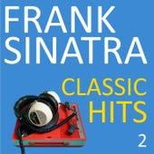 Classic Hits, Vol. 2 by Frank Sinatra
