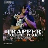 Trapper Of The Year Vol 1 by Crudchapo