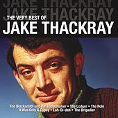 The Very Best Of Jake Thackray by Jake Thackray