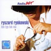Ten Typ Tak Ma de Ryszard Rynkowski