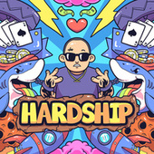 Hardship by Chief $upreme
