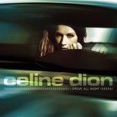 I Drove All Night von Celine Dion
