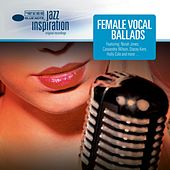 Jazz Inspiration: Female Vocal Ballads di Various Artists