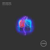 Darkened Lightning EP de BECK AND RIUS