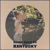 Going Back To Kentucky de Various Artists