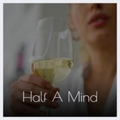 Half A Mind de Various Artists