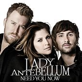 Need You Now von Lady Antebellum