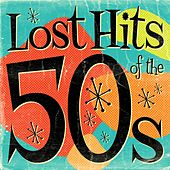 Lost Hits of the 50's von Various Artists