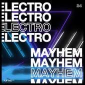 Electro Mayhem, Vol. 34 von Various Artists