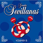 Grandes Sevillanas - Vol. 15 de Various Artists
