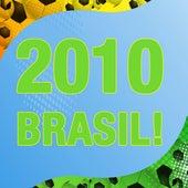 2010 Brasil! von Various Artists