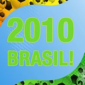 2010 Brasil! de Various Artists