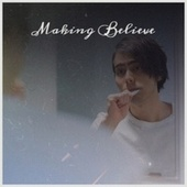 Making Believe by Various Artists