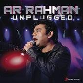 A.R. Rahman : Unplugged by A.R. Rahman