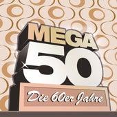 Mega 50 - Die 60er Jahre von Various Artists