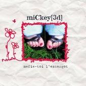 Mefie-Toi L'escargot by Mickey 3D