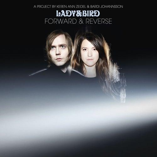 Forward And Reverse von Lady & Bird