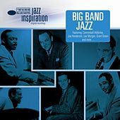 Jazz Inspiration: Big Band Jazz de Various Artists