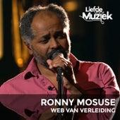 Web Van Verleiding (Uit Liefde Voor Muziek) by Ronny Mosuse