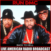 Back To Hell (Live) by Run-D.M.C.