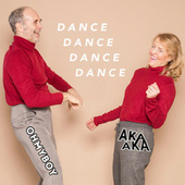 Dance Dance Dance Dance (Extended Mix) von Aka Aka