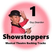 Showstoppers 1 - Musical Theatre Backing Tracks de Guy Dearden