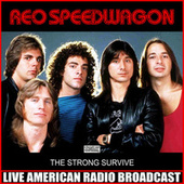 The Strong Survive (Live) by REO Speedwagon
