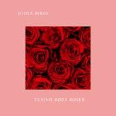 Tusind Røde Roser von Jodle Birge