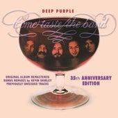 Come Taste The Band: 35th Anniversary Edition de Deep Purple
