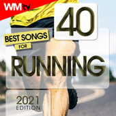 40 Best Songs For Running 2021 Edition (Unmixed Compilation for Fitness & Workout 150 - 200 Bpm) de Workout Music Tv