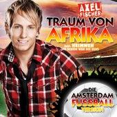 Traum Von Afrika von Axel Fischer