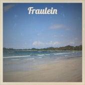 Fraulein de Various Artists
